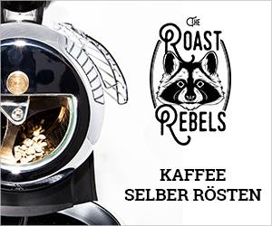 ANZEIGE: The Roast Rebels: Kaffee selber rösten. CafCaf – Kaffee & Blog, Kaffeeblog