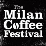 CafCaf-Kaffee Event: The Milan Coffee Festival 2018